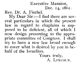 President Abraham Lincoln pushed through a bill authorizing Jewish chaplains in the U.S. Army. Source: New Era Illustrated Magazine, April 1904, 276