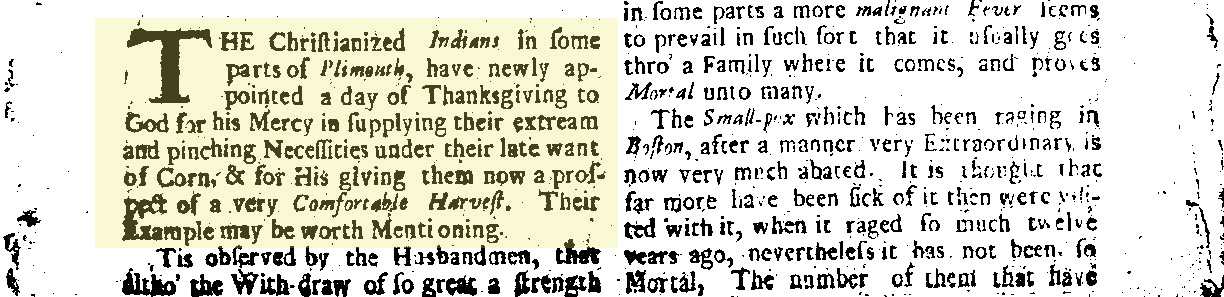 """On the first page the newspaper mentions that """"Christianized Indians"""" were celebrating Thanksgiving, which the Puritans originated in 1623. Each page of the 4-page newspaper had two columns with no illustrations."""